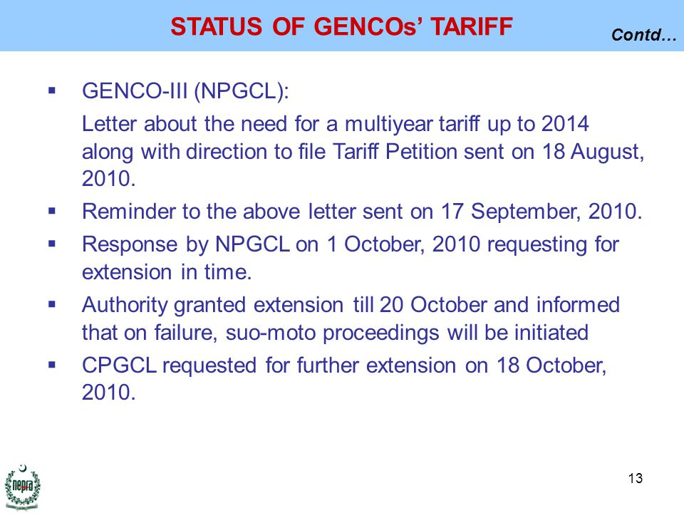 13  GENCO-III (NPGCL): Letter about the need for a multiyear tariff up to 2014 along with direction to file Tariff Petition sent on 18 August, 2010.