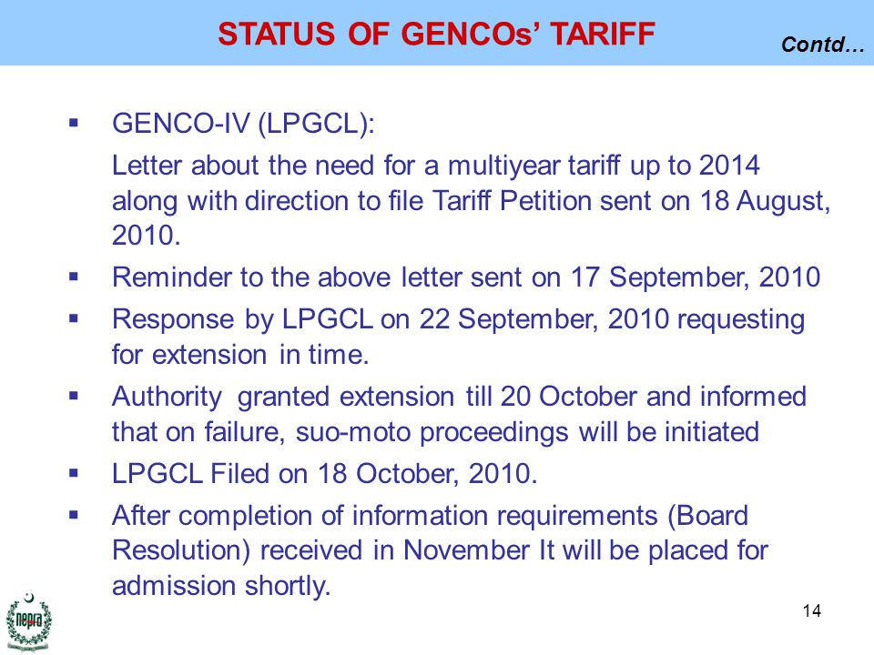 14  GENCO-IV (LPGCL): Letter about the need for a multiyear tariff up to 2014 along with direction to file Tariff Petition sent on 18 August, 2010.