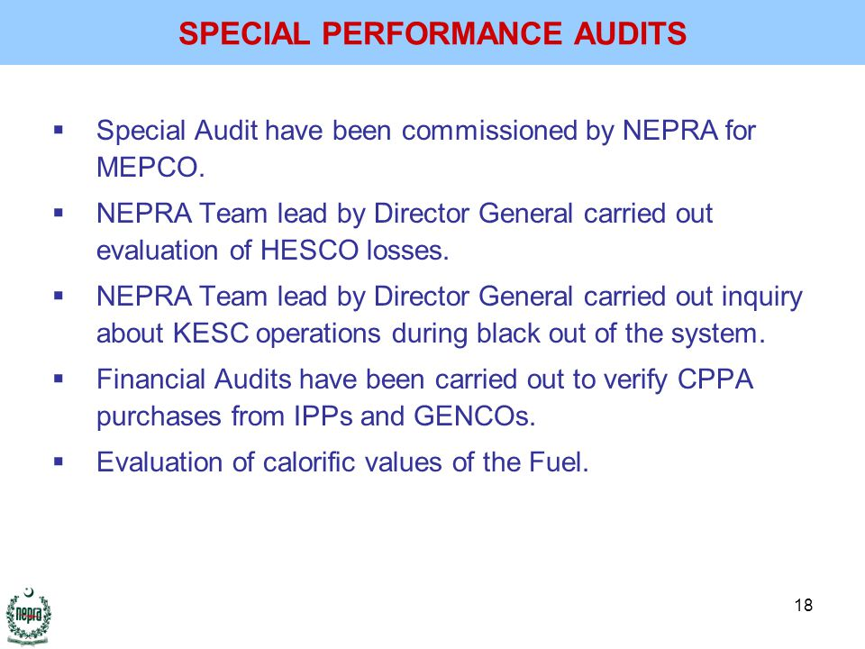 18  Special Audit have been commissioned by NEPRA for MEPCO.