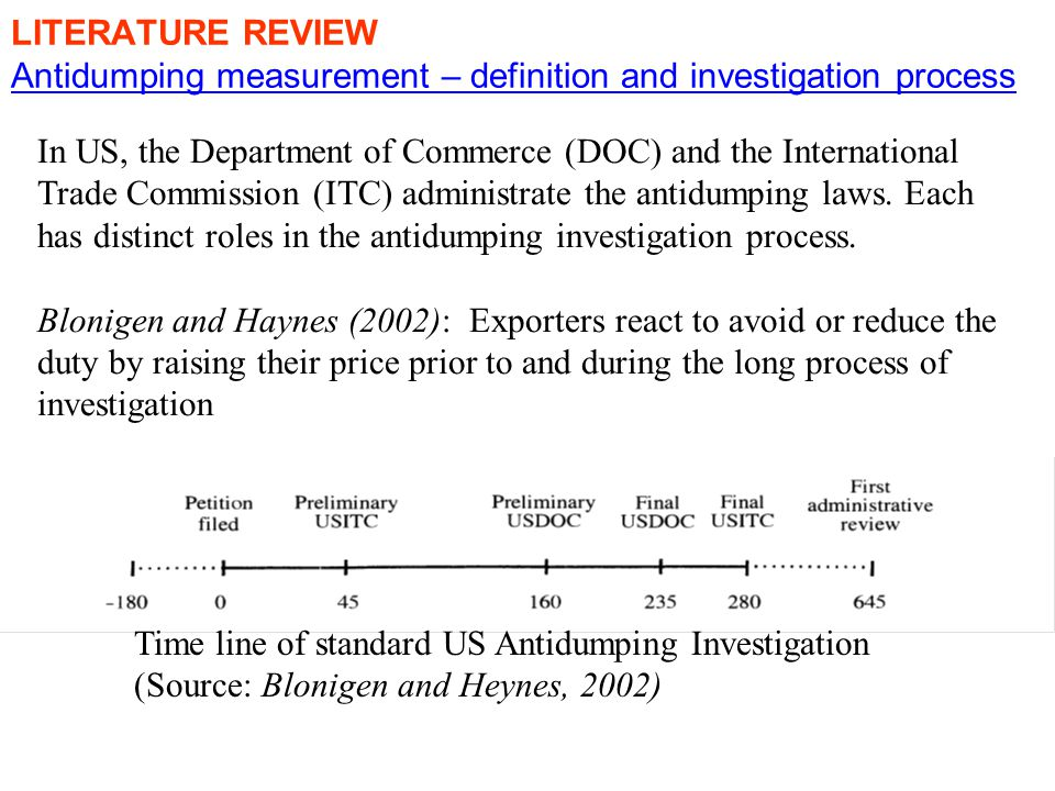 In US, the Department of Commerce (DOC) and the International Trade Commission (ITC) administrate the antidumping laws.
