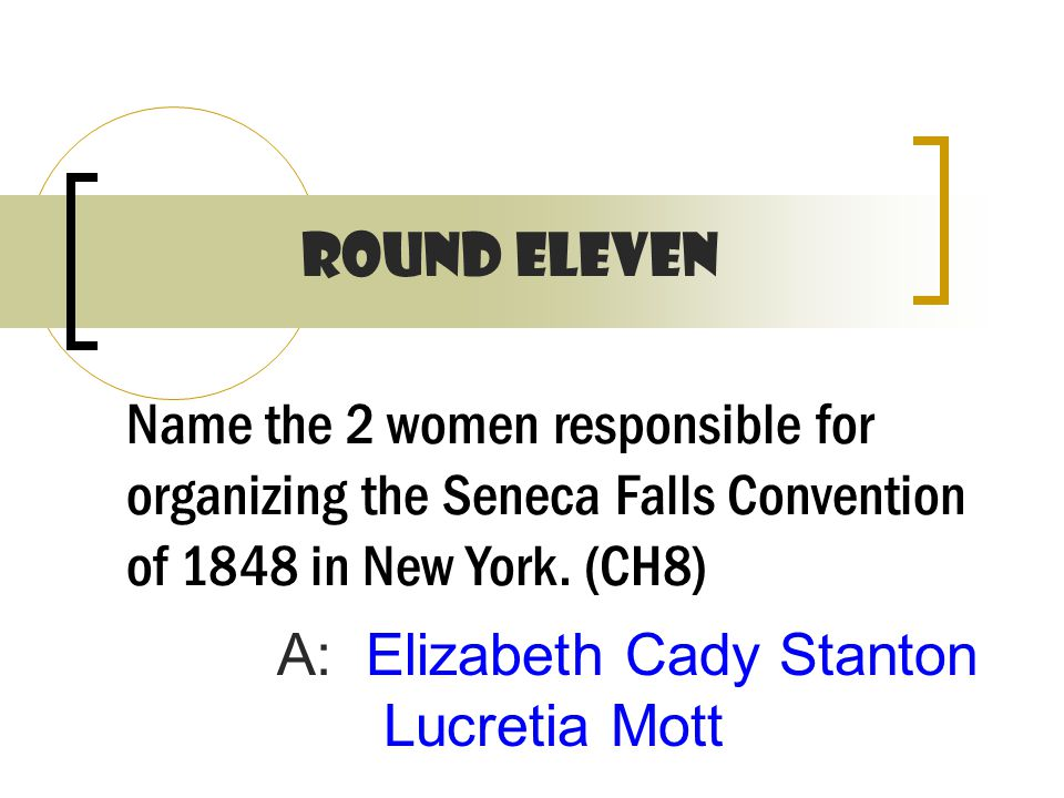 Name the 2 women responsible for organizing the Seneca Falls Convention of 1848 in New York.