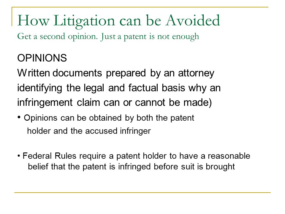 How Litigation can be Avoided Get a second opinion.