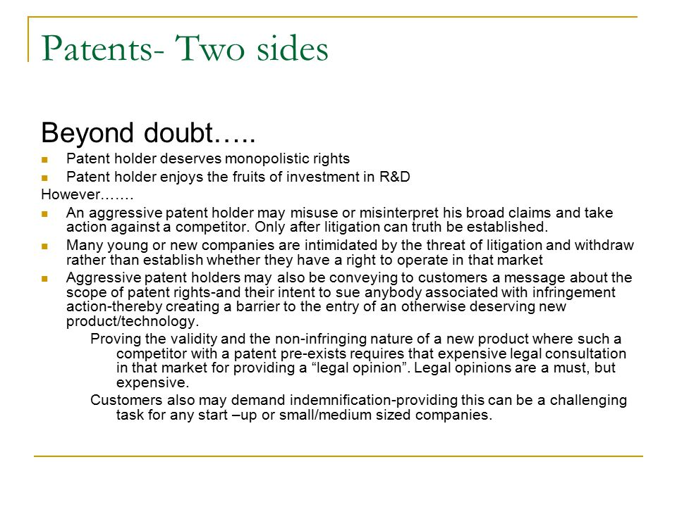 Patents- Two sides Beyond doubt…..