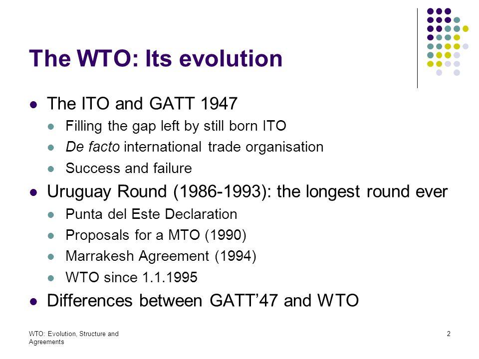 WTO: Evolution, Structure and Agreements 43 National Treatment under GATT 1994 Internal measures versus border measures Internal measures only Art.II and XI to border measures Structure of Article III III:1, general principle III:2, internal taxation III:4 internal regulation: