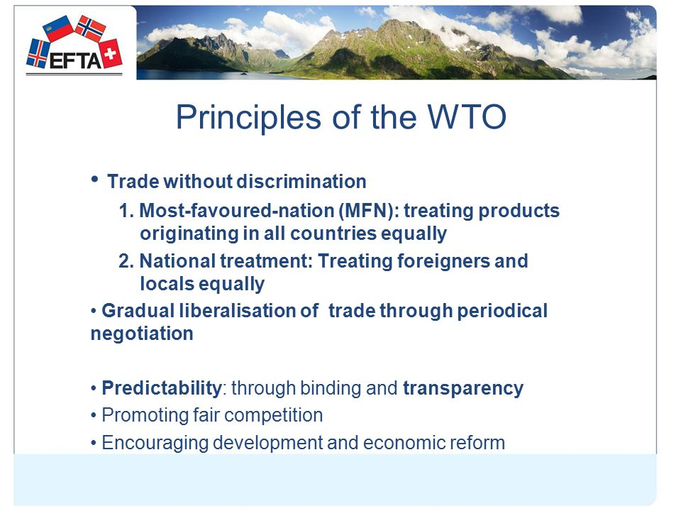 Principles of the WTO Trade without discrimination 1.