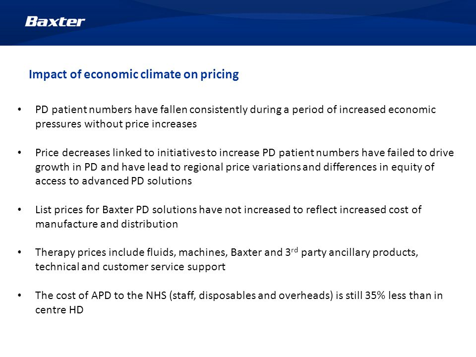 Baxter's response to the National PD tender Baxter's response has been based on the tender specification and also the market evolution of Peritoneal Dialysis therapy in England over the past several years.