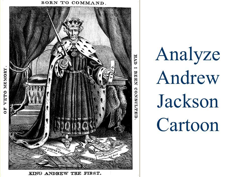 Analyze Andrew Jackson Cartoon