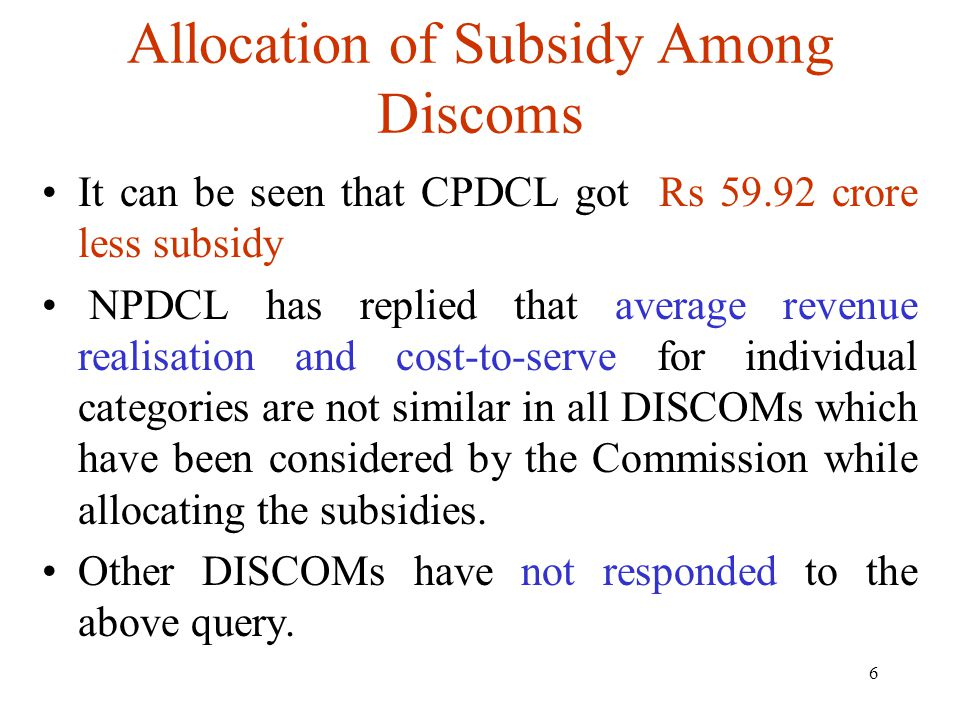 17 Commission to Fix Ceiling Tariff Only Commission need not allow additional subsidy to Discoms on that count.