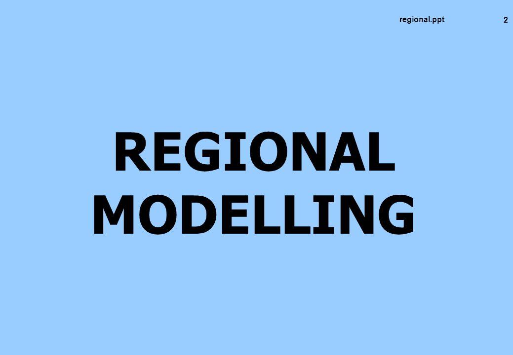 2 REGIONAL MODELLING regional.ppt