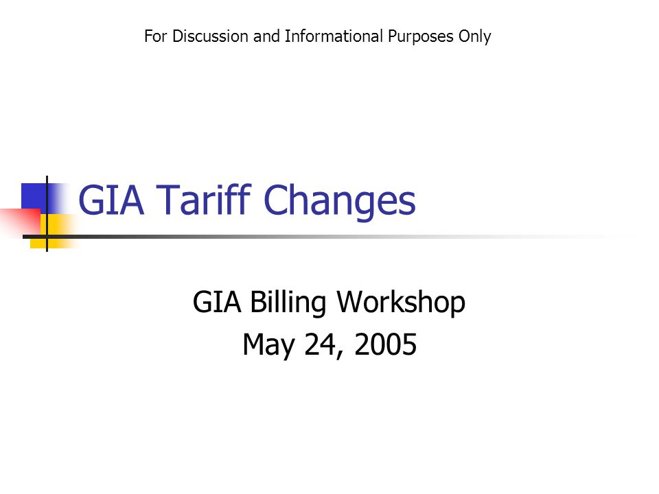 Section I -- GIA Bills For Discussion and Informational Purposes Only