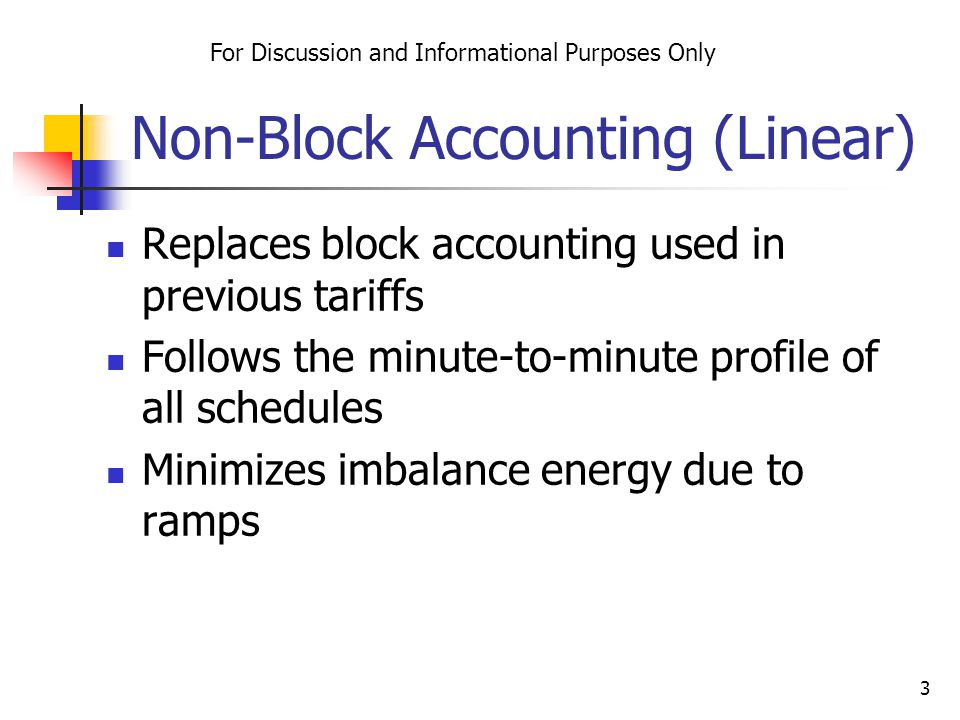 4 Old Block Accounting Tag (240 MW Tag, 10 Minute Ramps) For Discussion and Informational Purposes Only