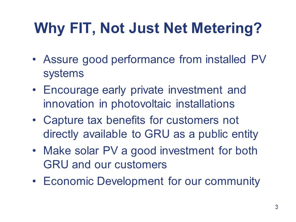 3 Why FIT, Not Just Net Metering.
