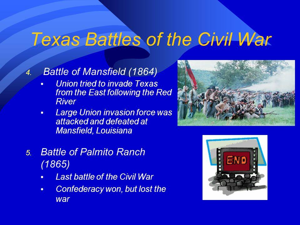 Texas Battles of the Civil War 2. Battle of Galveston (1863) Union troops had captured Galveston (important port) to cut off Confederate supplies Jan