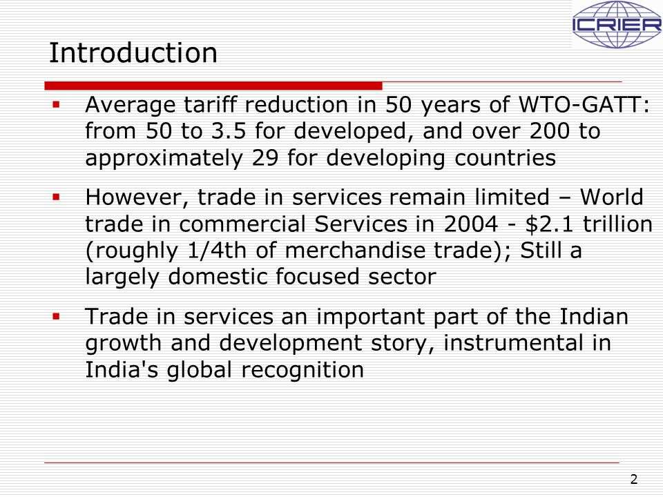 3 Introduction, contd…  India's services exports grew by 106% from USD 25 billion in 2003-04 to USD 51 billion in 2004-05  India's service exports constituted 39% of the country's global exports (goods and services)  Composition of invisible flows – non-factor services like travel, transportation, software services and business services (incl.