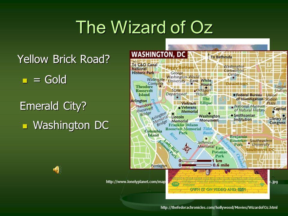 The Wizard of Oz Yellow Brick Road? http://www.lonelyplanet.com/maps/north-america/usa/washington-dc/map_of_washington-dc.jpg = Gold = Gold Emerald Ci