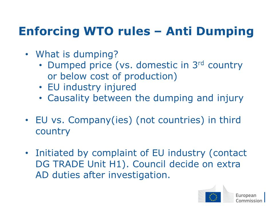 Enforcing WTO rules – Anti Dumping What is dumping.