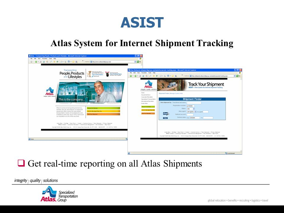 ASIST Atlas System for Internet Shipment Tracking  Get real-time reporting on all Atlas Shipments