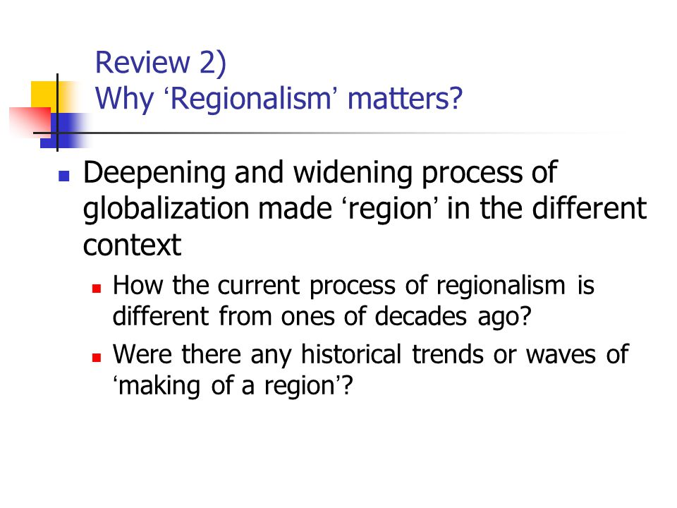 Historical Background of Regionalism Rise and Fall of Regionalism The First Wave: 1960 ' s The Second Wave: 1980-90 ' s The Third Wave (?): 2000 ' s Jagdish Baghwati Regionalism and Multilateralism: an Overview (1993)