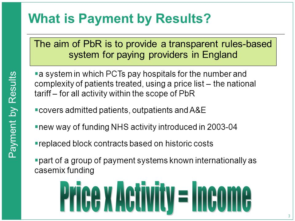 Payment by Results 3 What is Payment by Results.