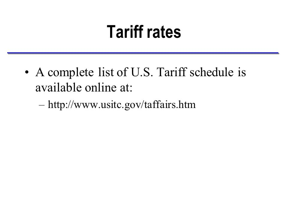 Tariff rates A complete list of U.S.