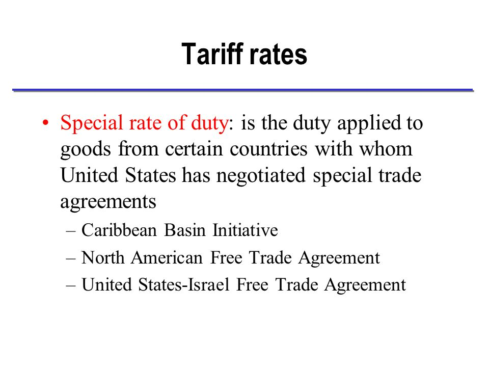 Tariff rates A complete list of U.S.