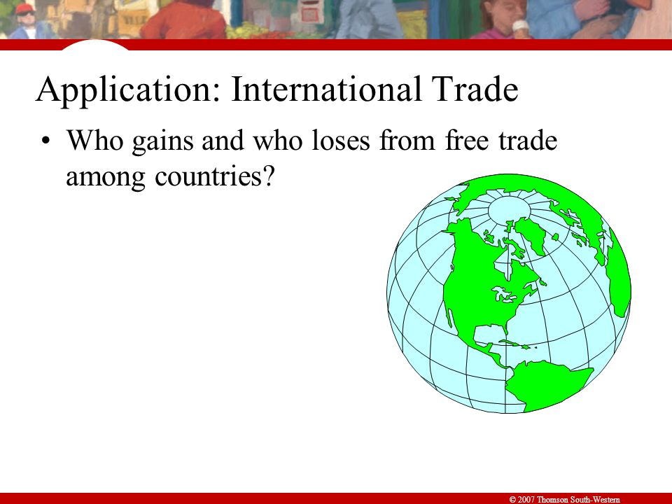 © 2007 Thomson South-Western How Free Trade Affects Welfare in an Exporting Country