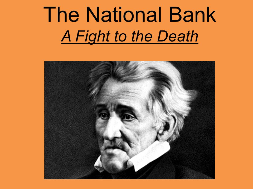 The National Bank A Fight to the Death