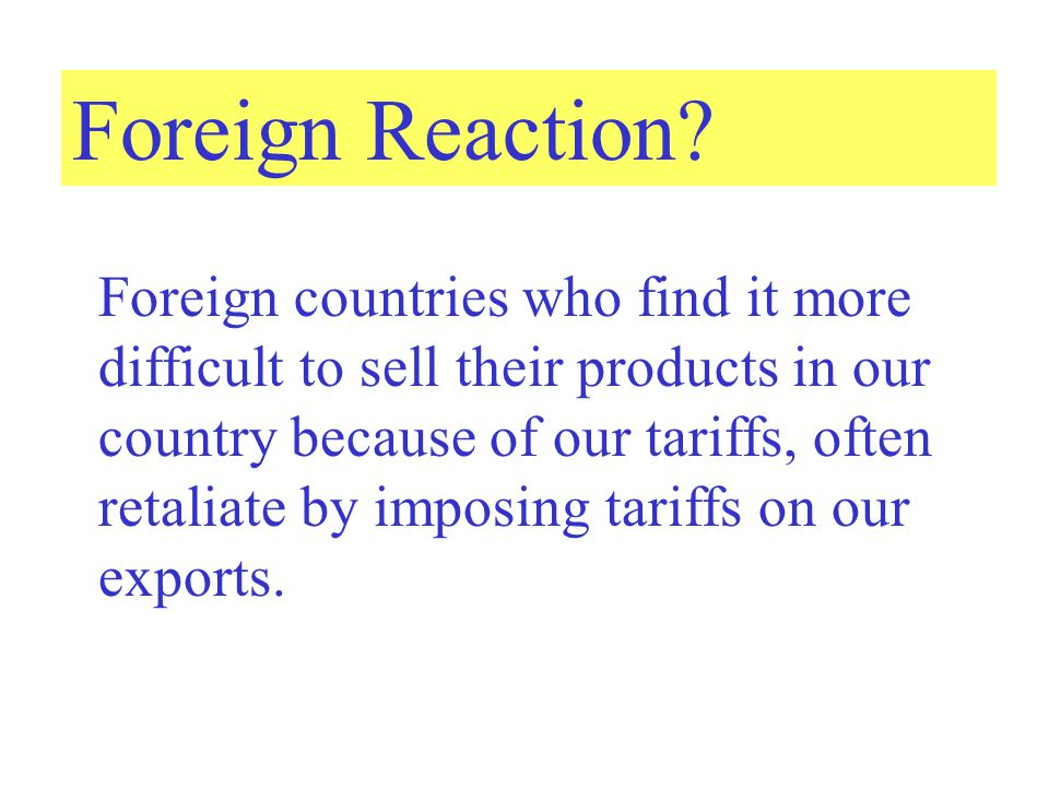 Foreign Reaction.