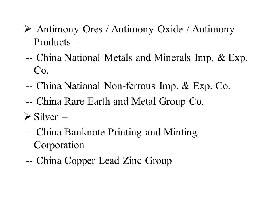  Antimony Ores / Antimony Oxide / Antimony Products – -- China National Metals and Minerals Imp.