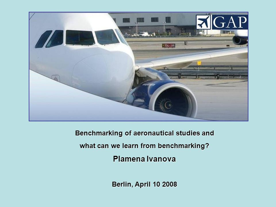 Benchmarking of aeronautical studies and what can we learn from benchmarking.