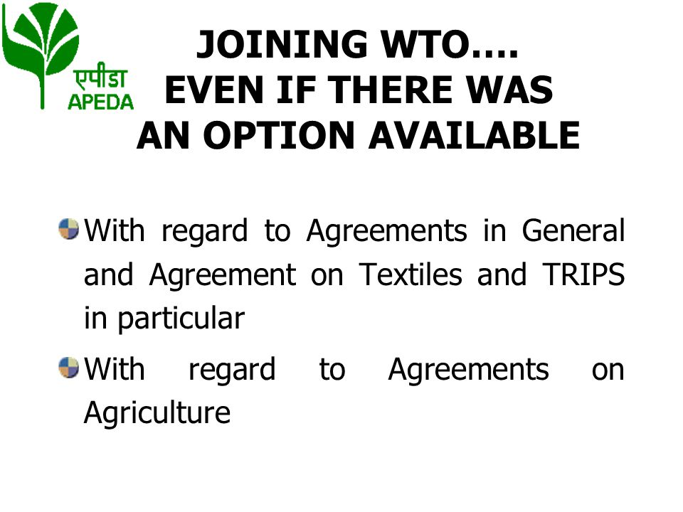 MISAPPREHENSIONS ABOUT WTO Potential benefits of Agreement on Agriculture Removal of Quantitative Restrictions.