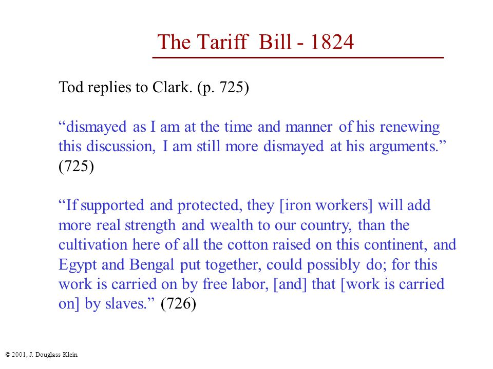 © 2001, J. Douglass Klein The Tariff Bill - 1824 Clark of New York (p.