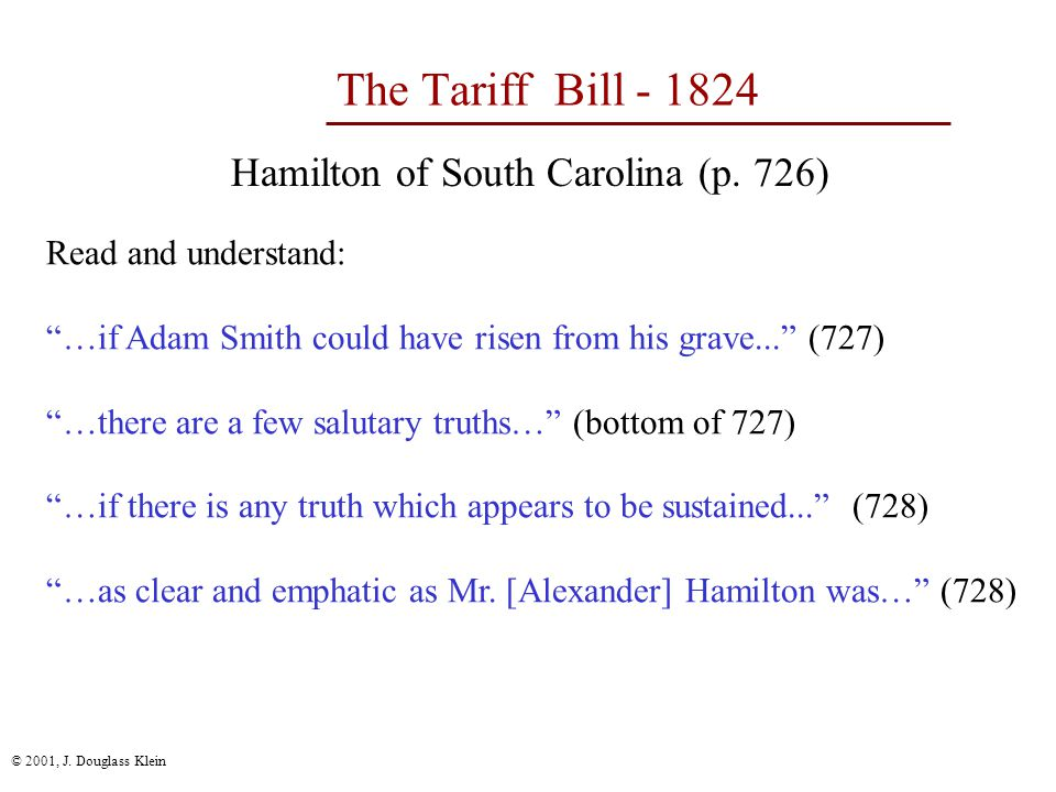 © 2001, J. Douglass Klein The Tariff Bill - 1824 Hamilton of South Carolina (p.