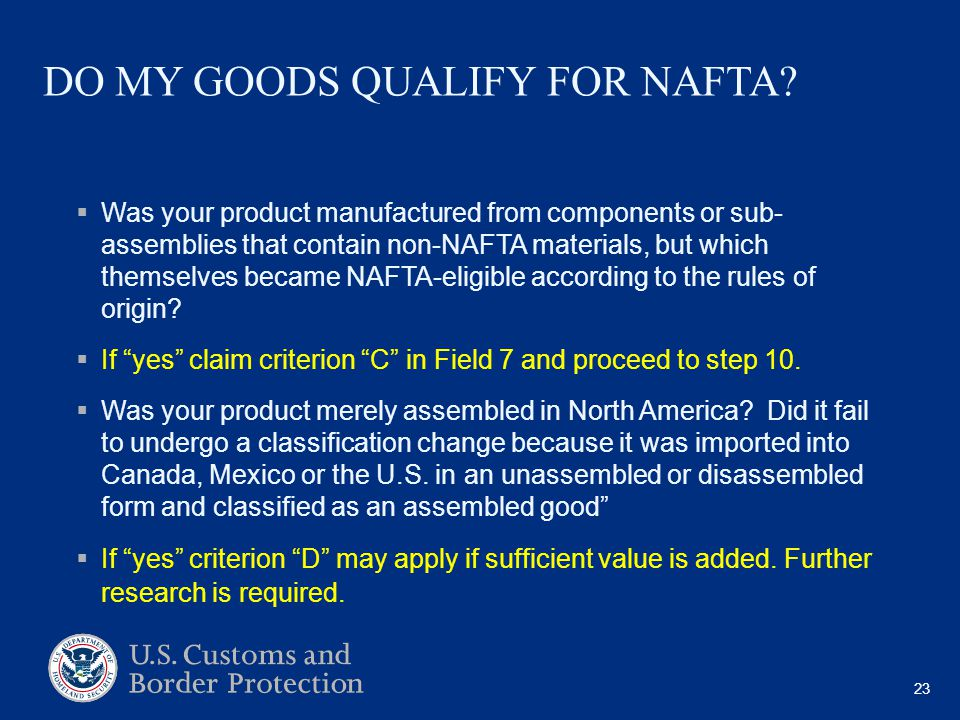 DO MY GOODS QUALIFY FOR NAFTA.