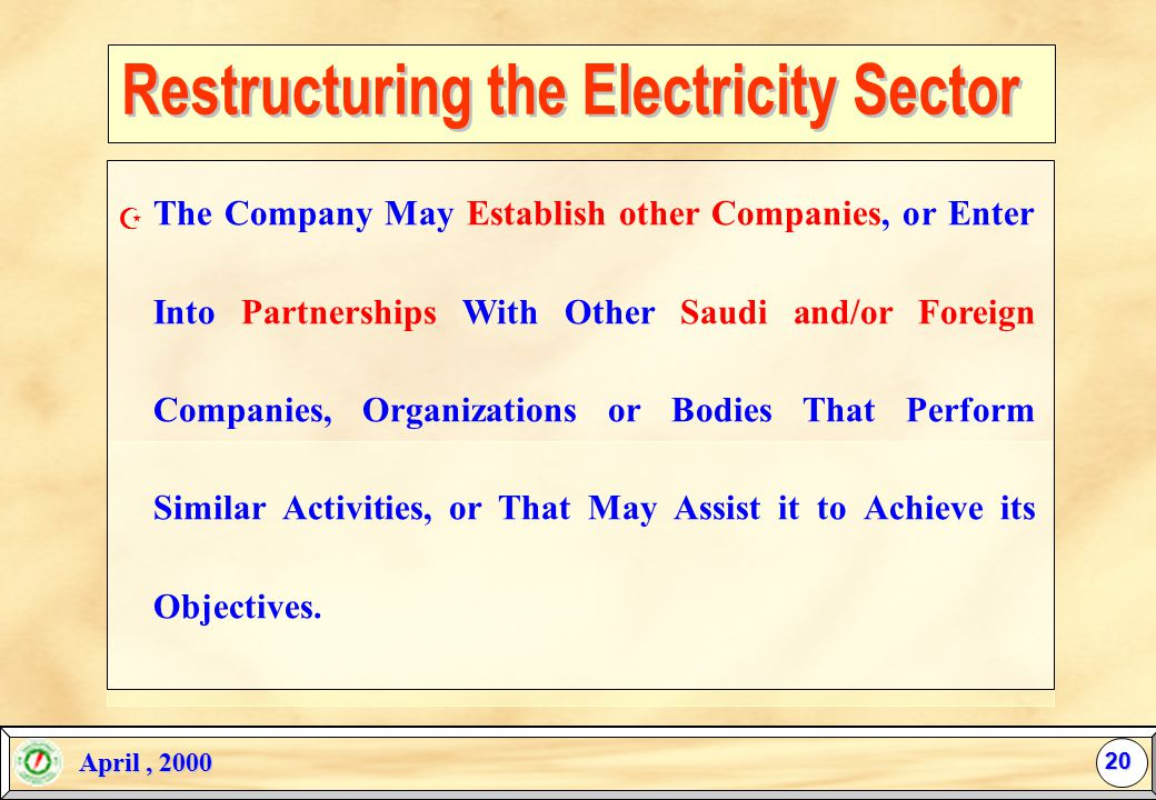 April, 2000 April, 2000 The Private-Sector Shall be Allowed to Compete in Establishing and Operating Electric Energy Projects in k.S.A (Such as IPP, B