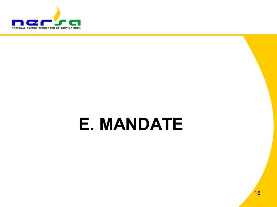 16 E. MANDATE