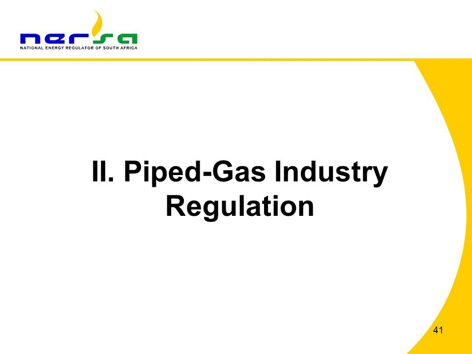 41 II. Piped-Gas Industry Regulation