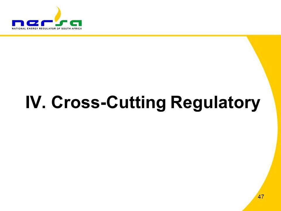 47 IV. Cross-Cutting Regulatory