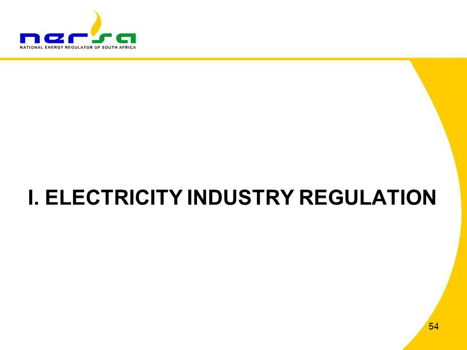 54 I. ELECTRICITY INDUSTRY REGULATION