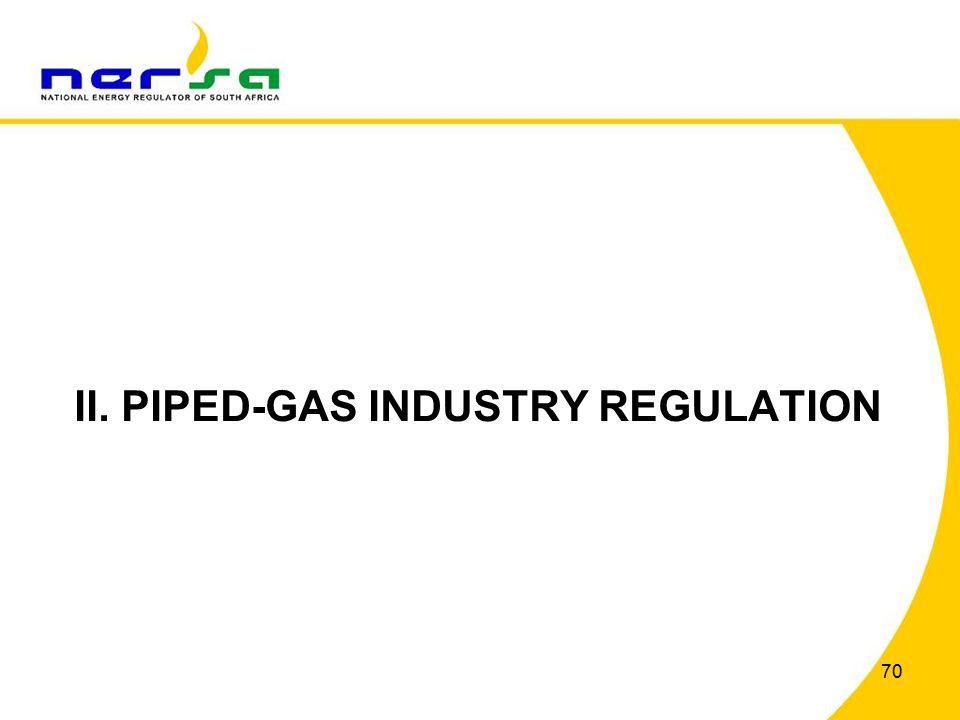70 II. PIPED-GAS INDUSTRY REGULATION