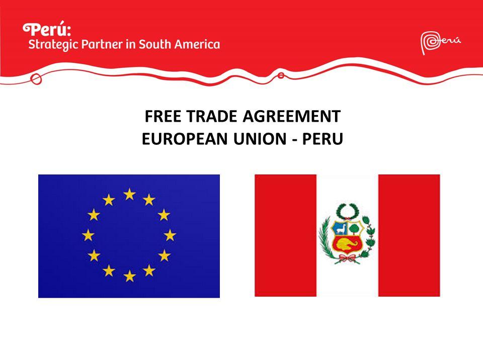 FREE TRADE AGREEMENT EUROPEAN UNION - PERU