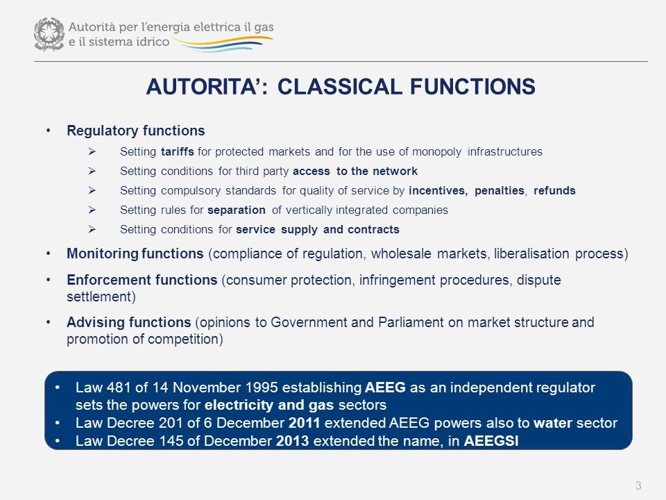 MULTI-LEVEL GOVERNANCE IN THE ITALIAN WATER SECTOR N ATIONAL LEVEL Italian Regulatory Authority for Electricity Gas and Water [AEEGSI] Ministry of Environment and the Protection of Land and Sea [MATTM] S OVRA -R EGIONAL LEVEL Basin Authorities R EGIONAL LEVEL Regions Arpa I NTER -M UNICIPALITIES L EVEL ATO [69] L OCAL L EVEL Municipalities Land Reclamation Authority With the law December 2011, n.