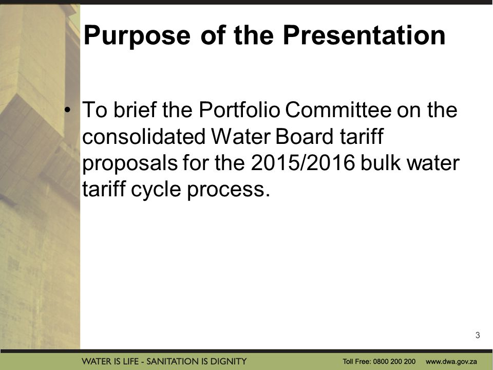 BACKGROUND Legislative Mandate: Water Services Act 108 0f 1997 Section 28 Water Boards (WB) are bulk water providers to other water entities and are established by the Minister.