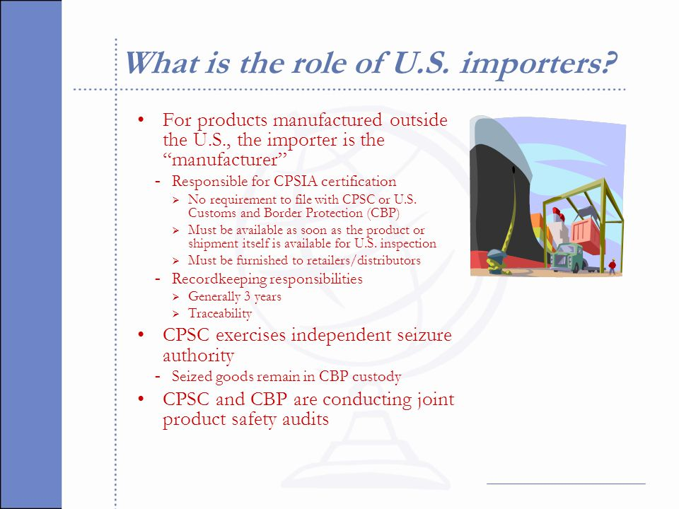 What is the role of U.S. importers.
