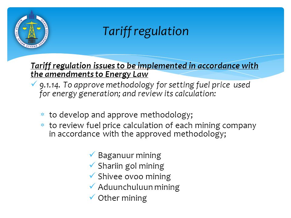 Tariff regulation issues to be implemented in accordance with the amendments to Energy Law