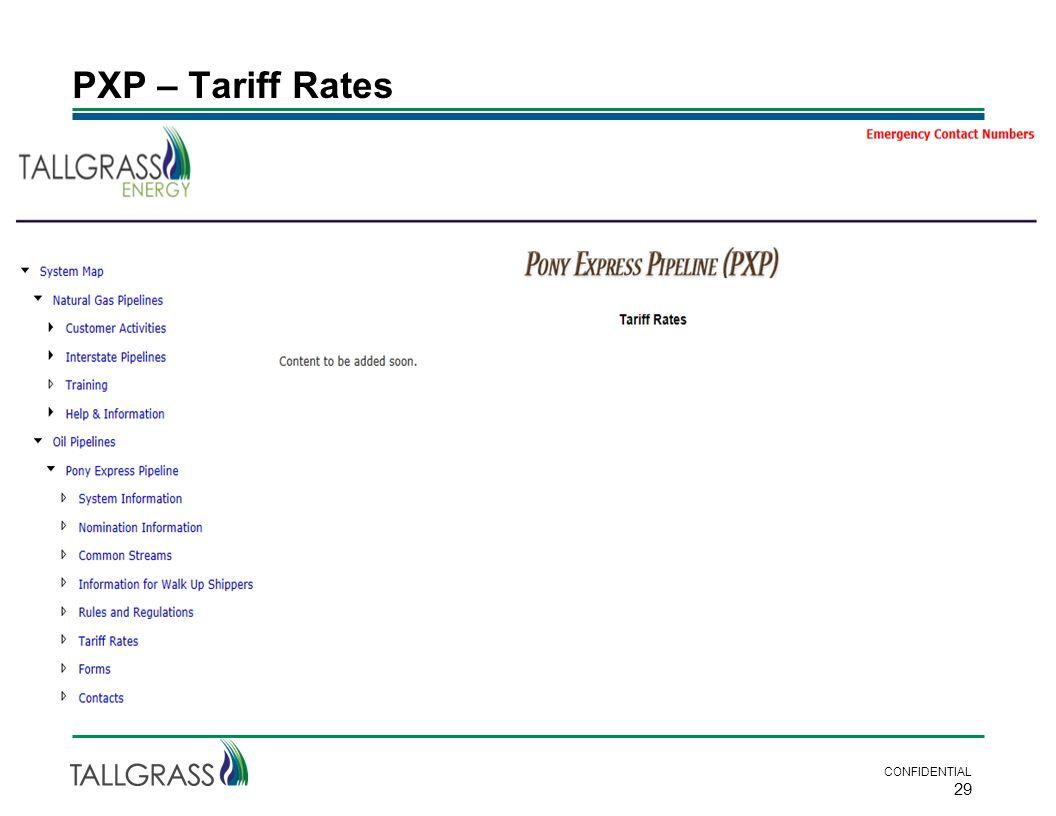 CONFIDENTIAL 29 PXP – Tariff Rates