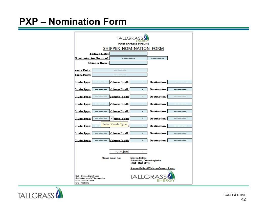 PXP – Nomination Form CONFIDENTIAL 42