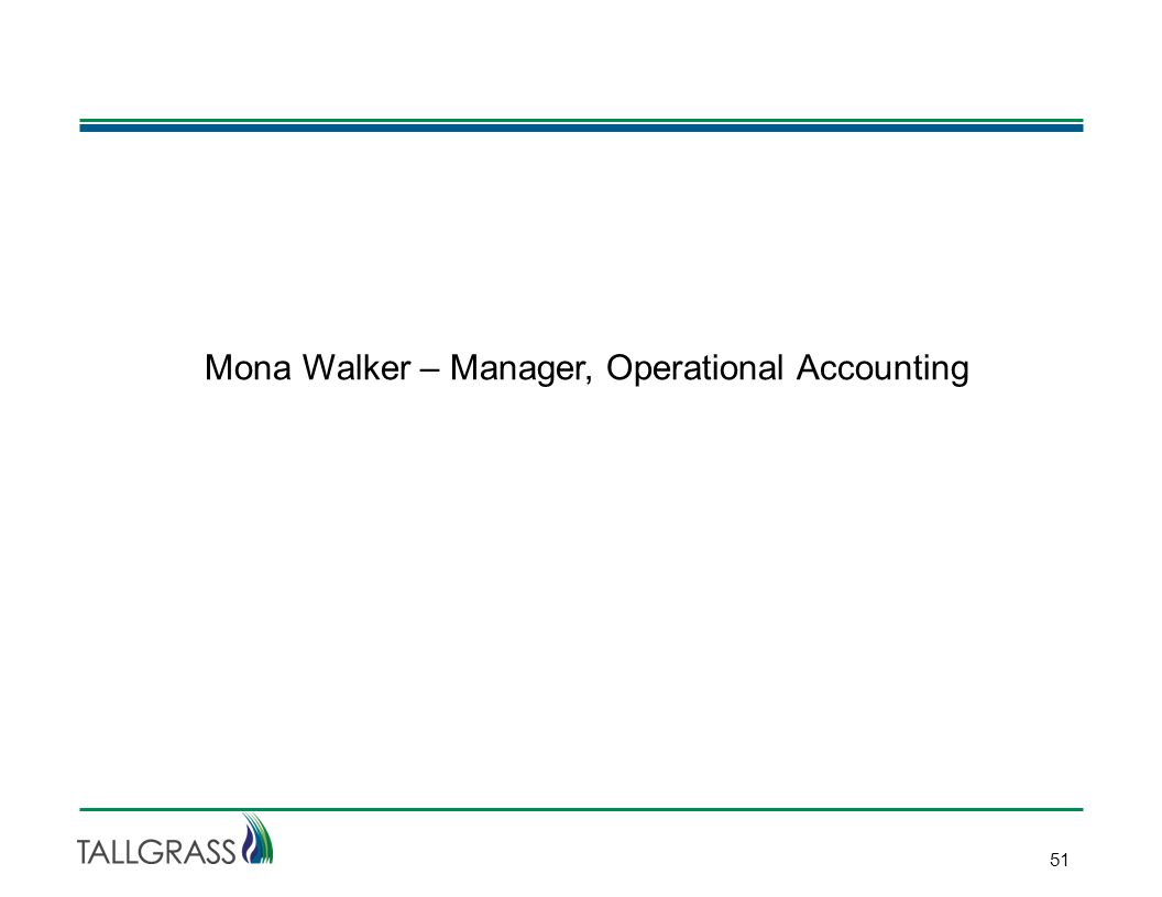 51 Mona Walker – Manager, Operational Accounting