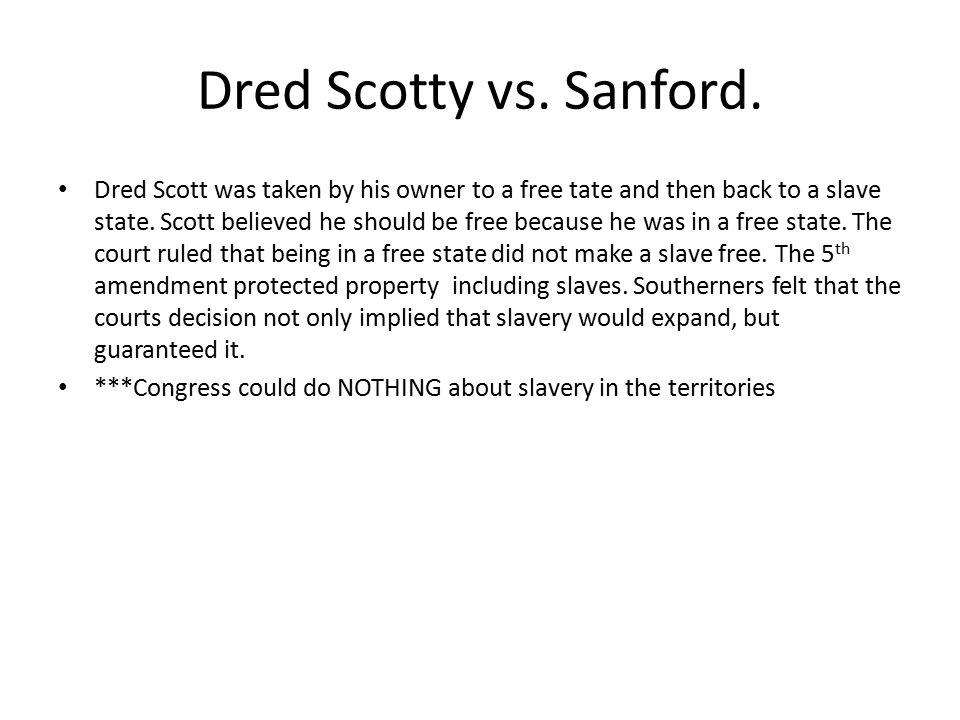 Dred Scotty vs. Sanford.