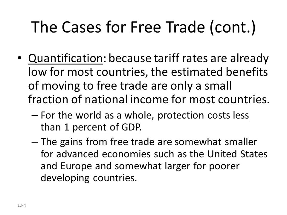 10-5 Table 10-1: Benefits of a Move to Worldwide Free Trade (percent of GDP)